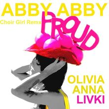 Abby Abby Choir Girl Remix