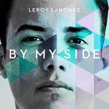 Leroy-Sanchez-By-My-Side-2015-1200x1200
