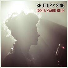 Greta-Svabo-Bech-Shut-Up-and-Sing