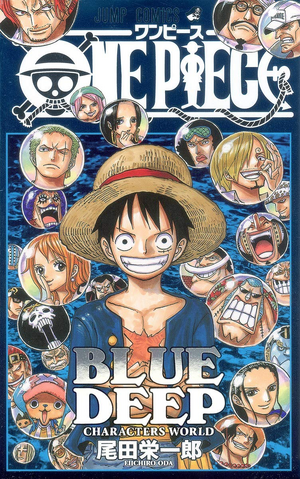 File:One Piece Blue Deep Characters World.png