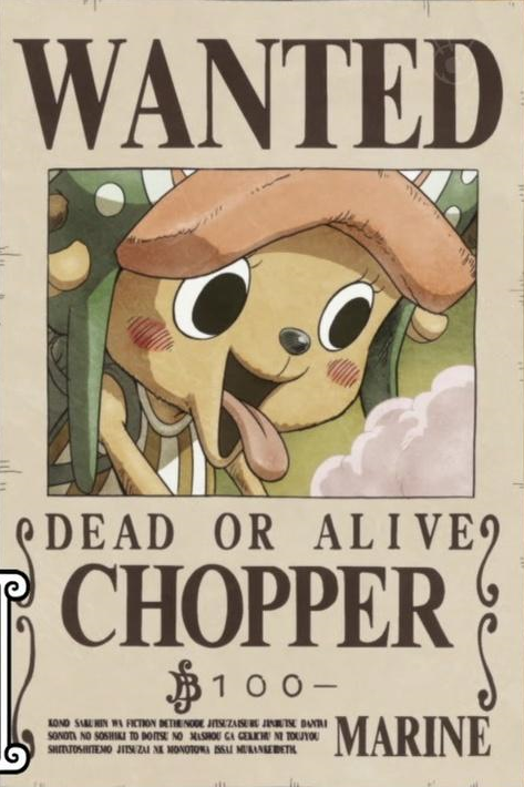 Image tony tony chopper 39 s current wanted - One piece wanted poster ...