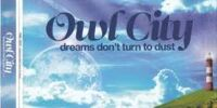 Dreams Don't Turn to Dust