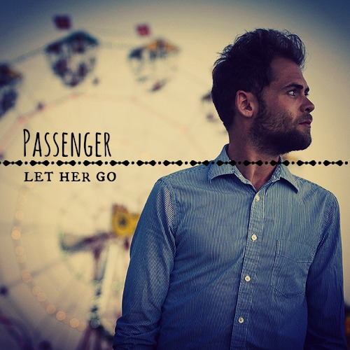 Image result for passenger let her go