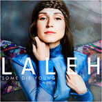 Laleh, Some Die Young Intl Release