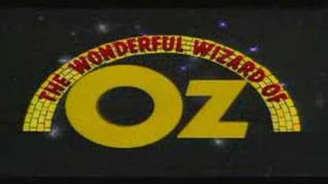 Wonderful Wizard of Oz Intro