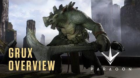 Paragon - Grux Overview