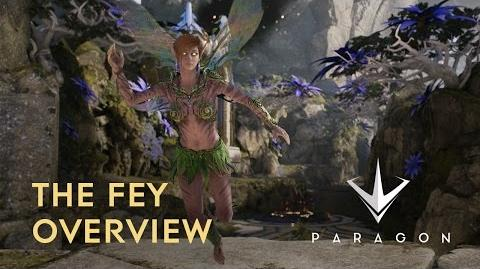 Paragon - The Fey Overview