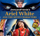 Ariel White and the Seven Characters
