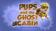 Pups and the Ghost Cabin (HD)