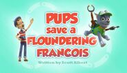 Pups Save a Floundering Francois (HD)
