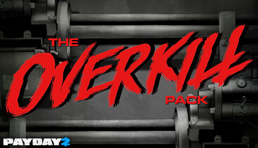 The OVERKILL Pack