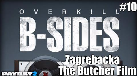 Payday 2 B-Sides Zagrebacka (From the Butcher Short Film)