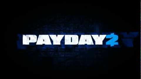 Payday 2 Teaser Trailer