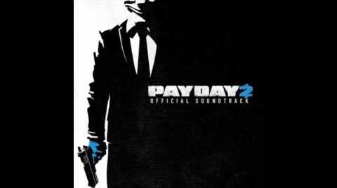 Payday 2 Official Soundtrack - 23 Ode to Greed (instrumental)