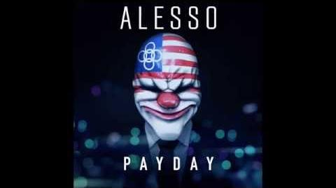 Payday 2 - Alesso Heist FULL Track Alesso Heist