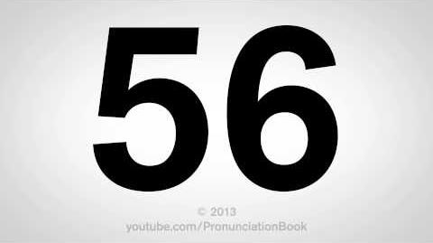 How to Pronounce 56