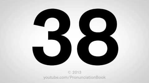 How to Pronounce 38