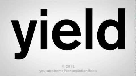 How to Pronounce Yield