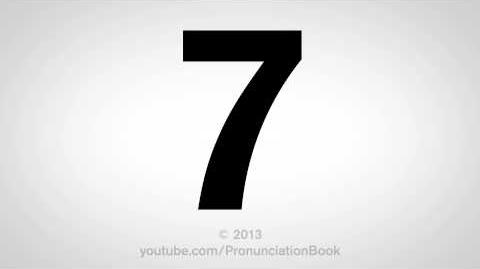 How to Pronounce 7