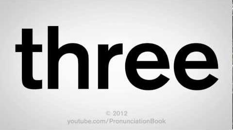 How to Pronounce Three