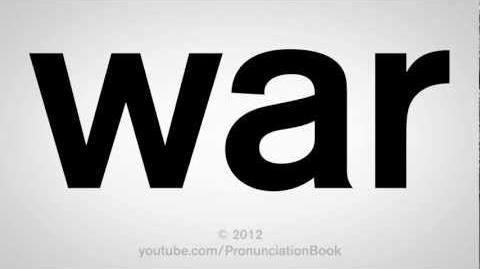 How to Pronounce War