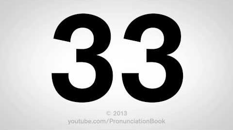 How to Pronounce 33