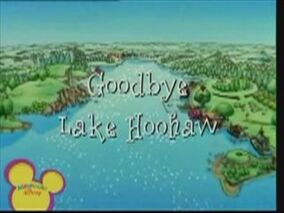 Goodbye Lake Hoohaw