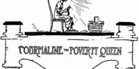Tourmaline the Poverty Queen