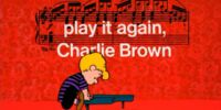 Play It Again, Charlie Brown