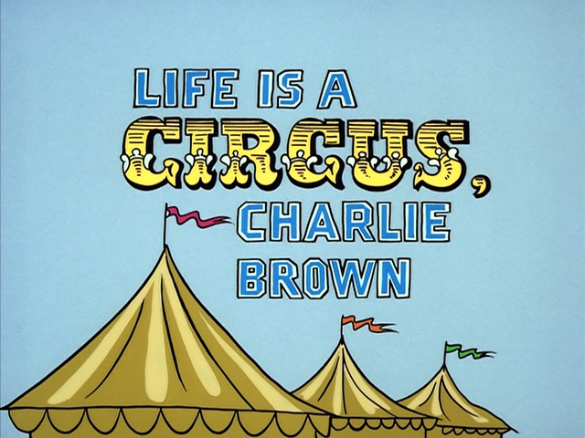 File:Title-LifeIsACircusCharlieBrown.jpg
