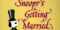 Snoopy's Getting Married, Charlie Brown