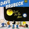 Dave Brubeck - Quiet as the Moon.jpg
