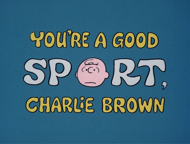 File:Youre a good sport charlie brown-show-1-.jpg