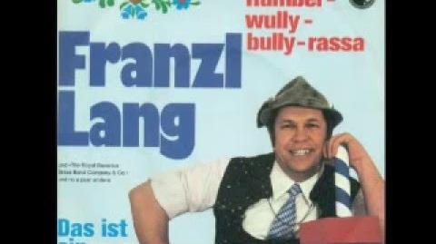 John Peel's Franzl Lang - Humbei Wully Bully Rassa