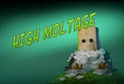 High Moltage