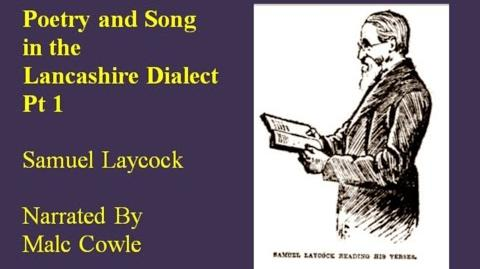 Poetry and Song in the Lancashire Dialect Part 1 Samuel Laycock