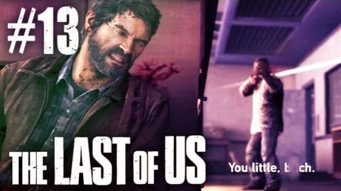 The Last Of Us Gameplay - Part 13 - It Can't End This Way..
