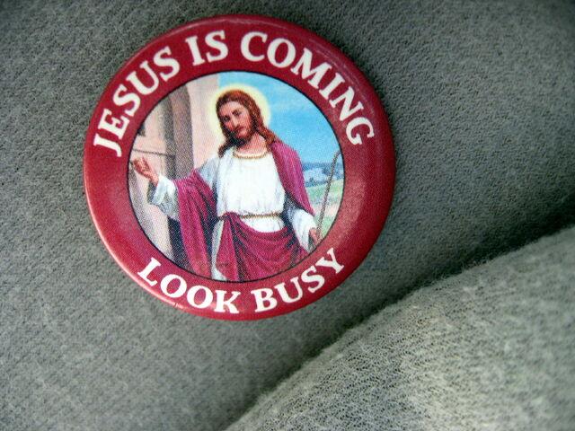 File:Jesus is coming - look busy.jpg