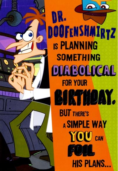 Image Hallmark Planning something diabolical birthday cardjpg – Phineas and Ferb Birthday Card
