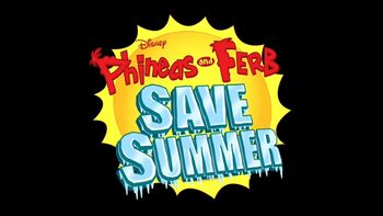 Phineas and Ferb Save Summer title card