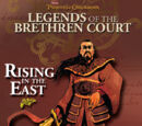 Legends of the Brethren Court: Rising in the East