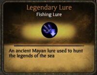 Legendary-lure