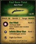 Foul Bane Pistol