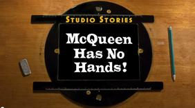 McQueen Has No Hands! Title Card
