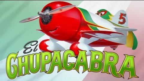Disney's Planes - Meet El Chupacabra