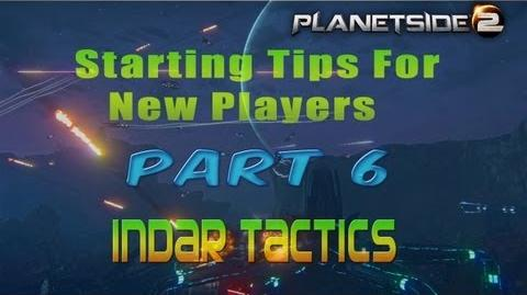Planetside 2 Starting Tips For New Players Part 6 Indar Tactics