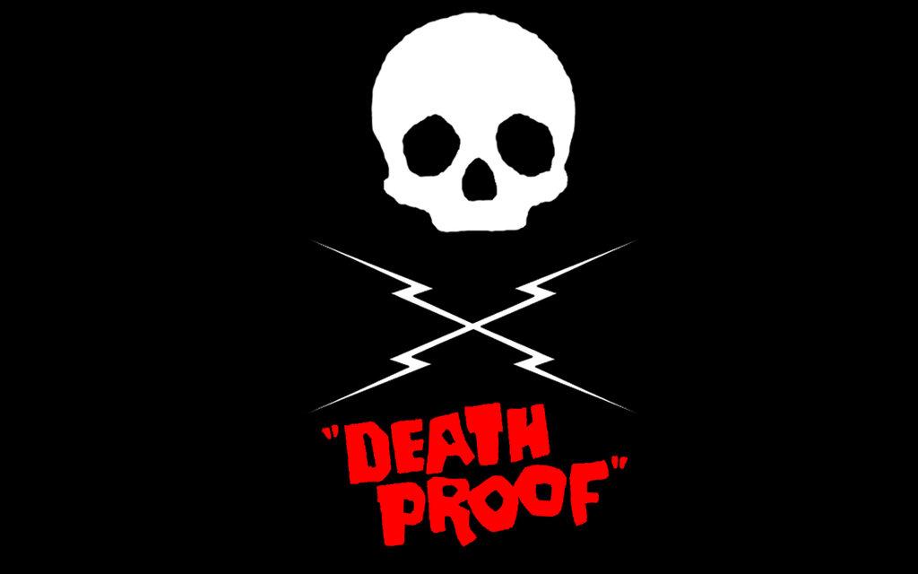 Death Proof Wallpaper
