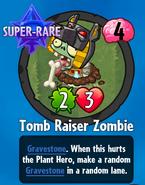 Receiving Tomb Raiser Zombie