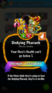 Undying Pharaoh Description