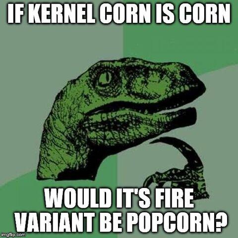 File:KernelCornFireVariantIsPopcorn.jpg